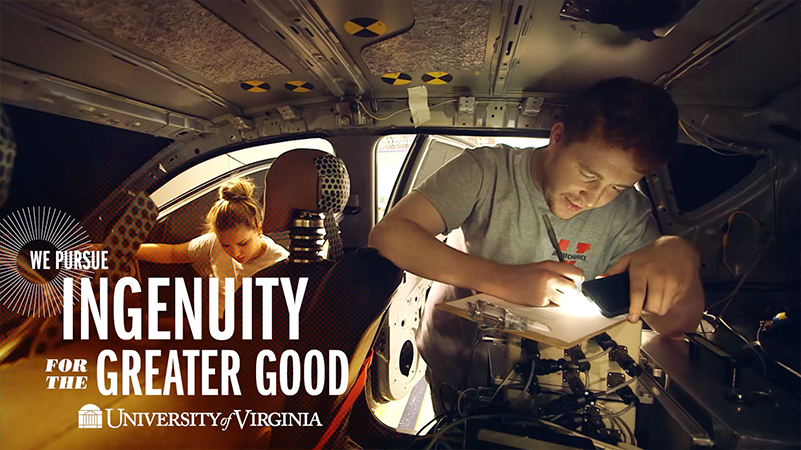 We Pursue Ingenuity for the Greater Good, UVA