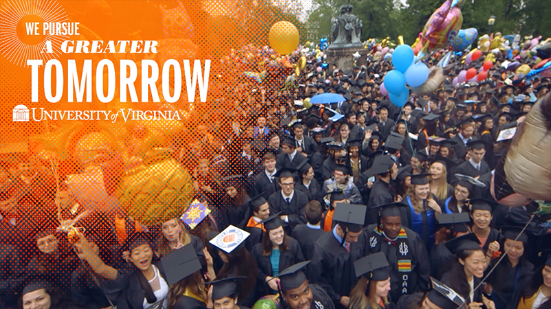 We Pursue a Greater Tomorrow, UVA